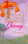 The Wizard, the Witch, and Two Girls from Jersey - Lisa Papademetriou