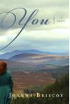 You: A Novel - Joanna Briscoe