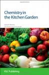 Chemistry in the Kitchen Garden - James R. Hanson