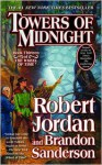 Towers of Midnight (Wheel of Time, #13; A Memory of Light, #2) - Robert Jordan, Brandon Sanderson
