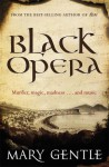 Black Opera - Mary Gentle