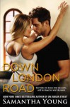 Down London Road - Samantha Young