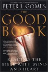 The Good Book - Peter J. Gomes