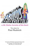 Most Fabulous Story Ever Told: And Mr. Charles, Currently of Palm Beach - Paul Rudnick
