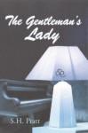 The Gentleman's Lady - S.H. Pratt