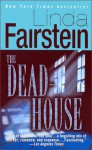 The Deadhouse - Linda Fairstein