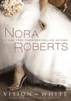 Vision in White - Nora Roberts