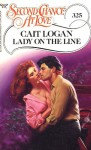 Lady on the Line (Second Chance at Love, No 325) - Cait Logan