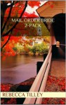 Mail order bride 2-Pack (The Other Sister and Beth's Choice) - Rebecca Tilley