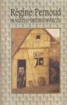 Inaczej o średniowieczu - Régine Pernoud, Krystyna Husarska
