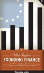 Founding Finance (Discovering America) - William Hogeland