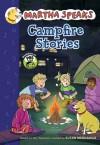 Martha Speaks: Campfire Stories - Susan Meddaugh