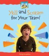 Yell and Scream for Your Team! - Tracy Kompelien