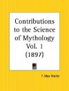 Contributions to the Science of Mythology Part 1 - Max Müller
