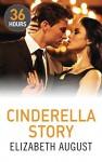 Cinderella Story (36 Hours) - Elizabeth August