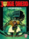 Judge Dredd: Necropolis Book Two - John Wagner, Carlos Ezquerra