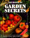 Book of Garden Secrets - Dorothy Hinshaw Patent, Diane E. Bilderback