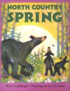 North Country Spring - Reeve Lindbergh, Liz Sivertson