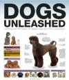 Dogs Unleashed - Tamsin Pickeral