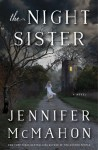 The Night Sister - Jennifer McMahon