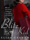 Blitz Kid (Rachel Pearse 1) - Eliza Graham