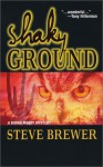 Shaky Ground - Steve Brewer