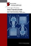 In the Light of Evolution, Volume V: Cooperation and Conflict - John C. Avise, Francisco José Ayala, Joan E. Strassman, David C. Queller