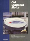Old Outboard Motor Service Manual: Volume 2, Prior to 1969 - Intertec