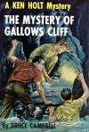 The Mystery of Gallows Cliff - Bruce Campbell