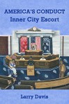 America's Conduct: Inner City Escort - Larry Davis