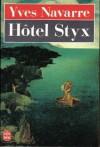 Hôtel Styx - Yves Navarre