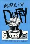 More Of Duffy: Editorial Cartoons - Brian Duffy