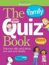 The Family Quiz Book (American Girl (Quality)) - Laurie Calkhoven, Sara Hunt, Camela Decaire