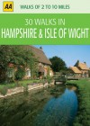 30 Walks in Hampshire & Isle of Wight - A.A. Publishing, A.A. Publishing