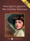 The Circular Staircase - Rebecca Burns, Mary Roberts Rinehart