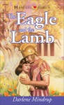 The Eagle And The Lamb - Darlene Mindrup