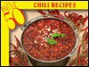 The Best 50 Chili Recipes - Bristol Publishing Enterprises, Thomas Katona
