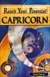 Reach Your Potential: Capricorn - Teresa Moorey