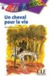 Un Cheval Pour La Vie (Level 5) - Renaud