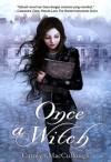 Once a Witch - Carolyn MacCullough, Nina Setyowati