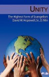 Unity: The Highest Form of Evangelism - David W. Hopewell Sr.