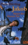 Jakob hinter der blauen Tür - Peter Hr̃tling, Peter Knorr