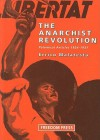 The Anarchist Revolution: Polemical Articles 1924-1931 - Errico Malatesta, Vernon Richards, Gillian Fleming
