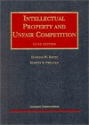 Kitch and Perlman's Intellectual Property and Unfair Competition, 5th (University Casebook Series®) - Edmund W. Kitch, Kitch, Edmund W. Kitch, Edmund W.