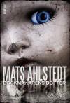 Dockmakarens dotter - Mats Ahlstedt