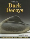 Warman's Duck Decoys: Identification And Price Guide - Russell Lewis