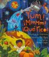 Yum! MmMm! Que Rico!: Brotes de Las Americas (Spanish Edition) - Pat Mora, Rafael López