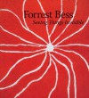 Forrest Bess: Seeing Things Invisible - Clare Elliott