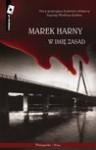 W imię zasad - Marek Harny