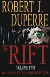 The Rift Volume 2 - Robert J Duperre, Jesse David Young